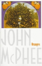 McPhee, John A. Oranges
