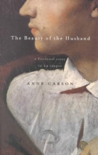 Carson, Anne The Beauty of the Husband