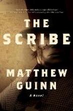 Guinn, Matthew The Scribe - A Novel