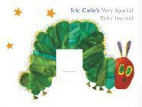 Carle, Eric Eric Carle`s Very Special Baby Journal