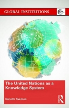 Svenson, Nanette The United Nations As a Knowledge System