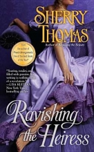 Thomas, Sherry Ravishing the Heiress
