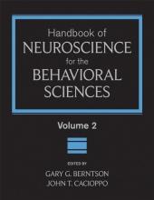 Berntson, Gary G. Handbook of Neuroscience for the Behavioral Sciences, Volume 2
