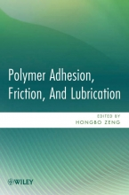 Zeng, Hongbo Polymer Adhesion, Friction, and Lubrication