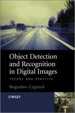 Cyganek, Boguslaw Object Detection and Recognition in Digital Images
