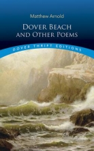 Arnold, Matthew Dover Beach and Other Poems