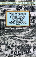 Whitman, Walt Civil War Poetry and Prose