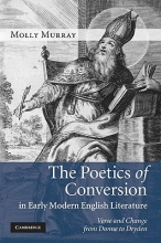 Murray, Molly The Poetics of Conversion in Early Modern English Literature