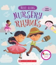 Laura Huliska-Beith Move-Along Nursery Rhymes (Rookie Read-Aloud)