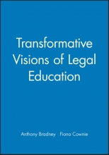 Bradney, Anthony Transformative Visions of Legal Education