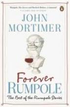 Mortimer, John Forever Rumpole