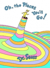 Seuss Oh, the Places You`ll Go!