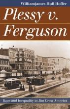 Hoffer, Williamjames Hull Plessy v. Ferguson