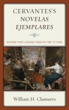 Clamurro, William H. Cervantes`s Novelas Ejemplares