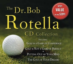 Rotella, Robert J. The Dr. Bob Rotella CD Collection