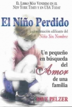 Pelzer, David J. El nio perdidoThe Lost Boy