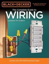 Editors of Cool Springs Press Black & Decker The Complete Guide to Wiring, Updated 7th Edition