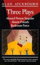 Ayckbourn, Alan Three Plays