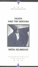 Selimovic, Mesa Death and the Dervish