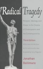 Dollimore, Jonathan Radical Tragedy