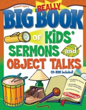 Gospel Light Really Big Book of Kids` Sermons and Object Talks [With CDROM]