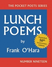O`Hara, Frank Lunch Poems