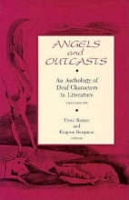 Batson, Trent Angels and Outcasts - An Anthology of Deaf Characters in Literature