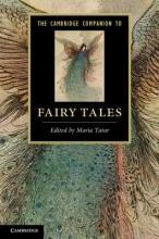Tatar, Maria Cambridge Companion to Fairy Tales