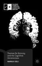Iseli, Markus Thomas De Quincey and the Cognitive Unconscious
