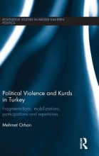 Orhan, Mehmet Political Violence and Kurds in Turkey