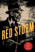 Bywaters, Grant The Red Storm