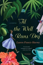 Francis-sharma, Lauren Til the Well Runs Dry