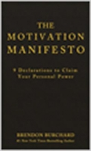Brendon Burchard The Motivation Manifesto