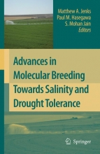 Jenks, Matthew A.,   Hasegawa, Paul M.,   Jain, S. Mohan Advances in Molecular Breeding Toward Drought and Salt Tolerant Crops