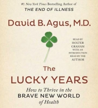 Agus, David, M.d. The Lucky Years