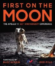 Rod Pyle First on the Moon