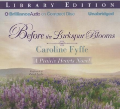 Fyffe, Caroline Before the Larkspur Blooms