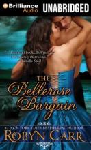 Carr, Robyn The Bellerose Bargain
