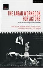 Bloom, Katya Laban Workbook for Actors