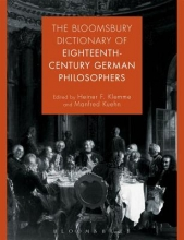 Bloomsbury Dictionary of Eighteenth-Century German Philosoph