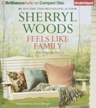Woods, Sherryl Feels Like Family