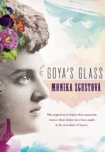 Zgustova, Monika Goya`s Glass