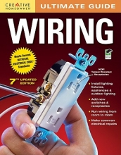 Editors of Creative Homeowner Ultimate Guide Wiring