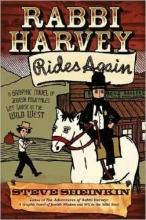 Sheinkin, Steve Rabbi Harvey Rides Again