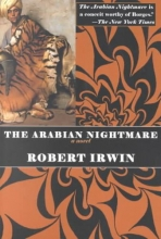 Irwin, Robert The Arabian Nightmare
