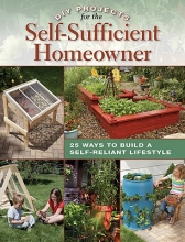 Matheson, Betsy DIY Projects for the Self-Sufficient Homeowner