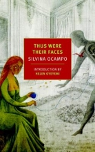 Ocampo, Silvina Thus Were Their Faces