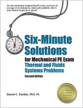 Deckler, Daniel C. Six-Minute Solutions for Mechanical PE Exam