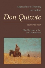 Approaches to Teaching Cervantes`s Don Quixote