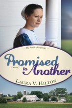 Hilton, Laura V. Promised to Another